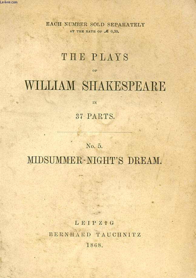 MIDSUMMER-NIGHT'S DREAM (THE PLAYS OF WILLIAM SHAKESPEARE, N° 5)