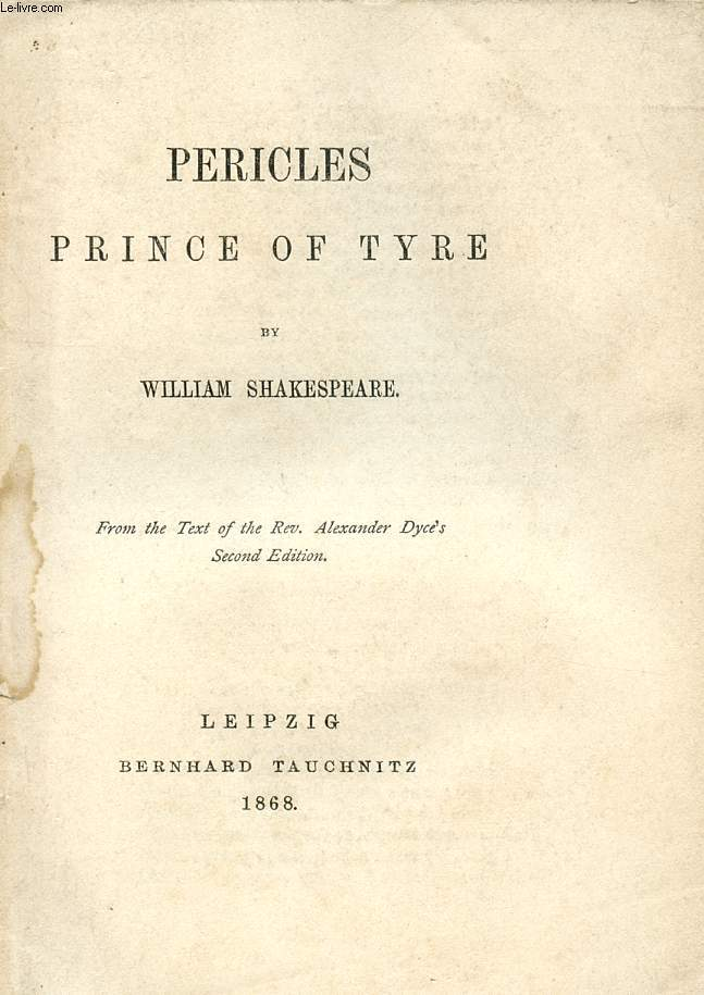 PERICLES PRINCE OF TYRE (THE PLAYS OF WILLIAM SHAKESPEARE, N° 34)