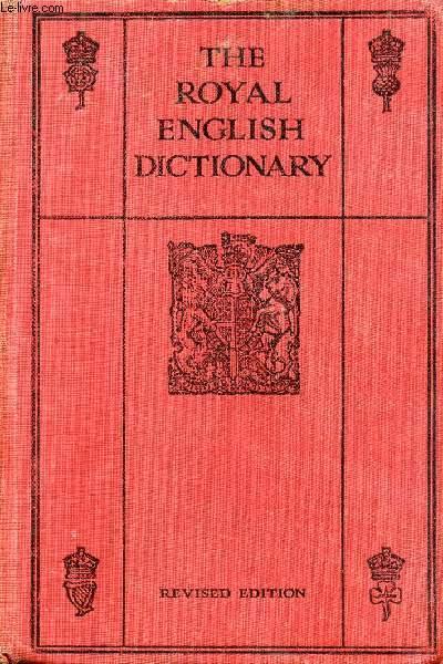THE ROYAL ENGLISH DICTIONARY AND WORD TREASURY