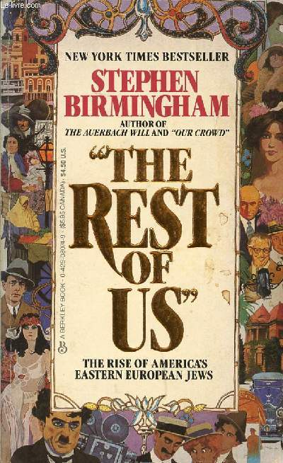'THE REST OF US', THE RISE OF AMERICA'S EASTERN EUROPEAN JEWS