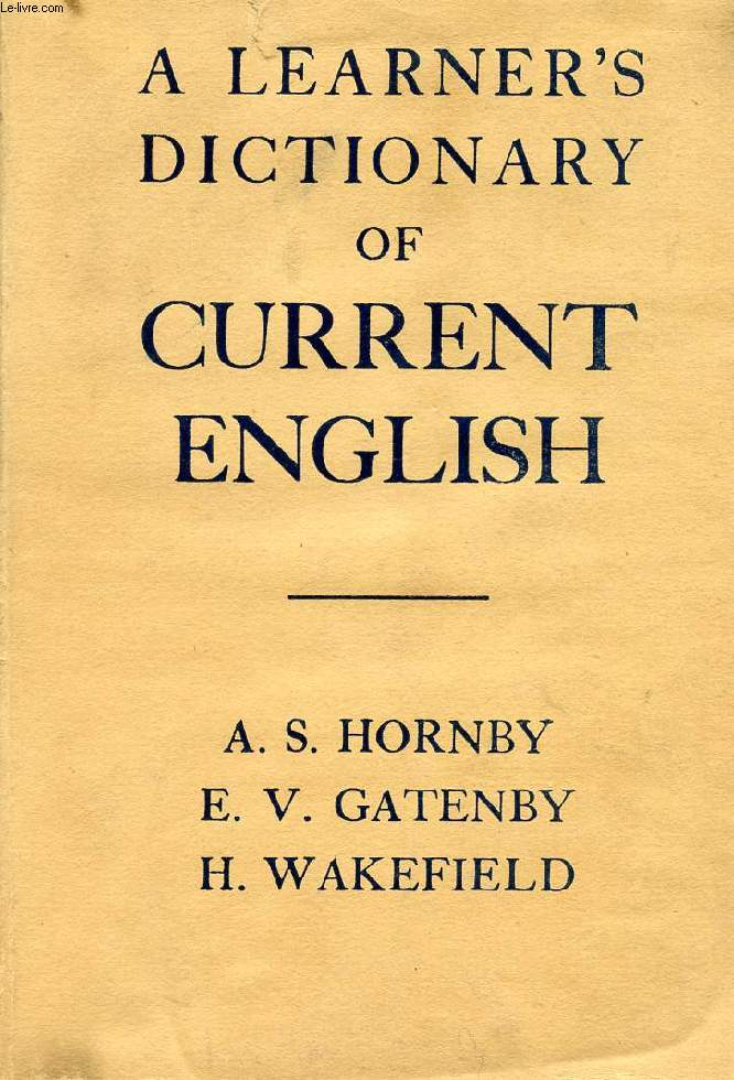 A LEARNER'S DICTIONARY OF CURRENT ENGLISH
