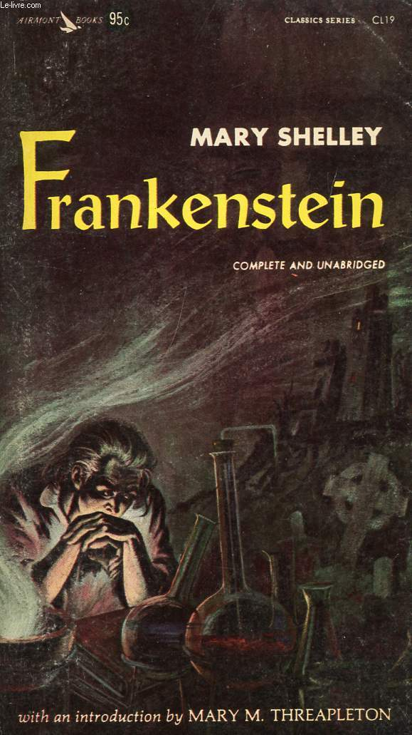FRANKENSTEIN (OR THE MODERN PROMETHEUS)