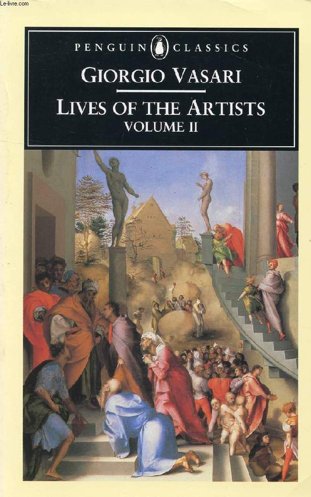 LIVES OF THE ARTISTS, VOLUME II