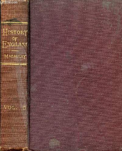 THE HISTORY OF ENGLAND FROM THE ACCESSION OF JAMES II, VOL. V