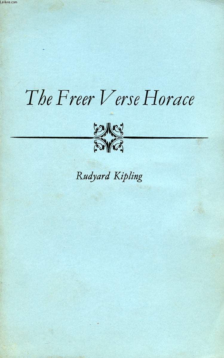 SELECTIONS FROM THE FREER VERSE HORACE