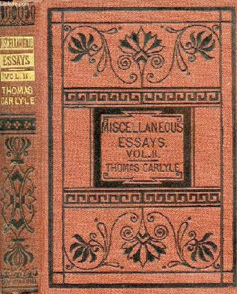 CRITICAL AND MISCELLANEOUS ESSAYS, VOL. II