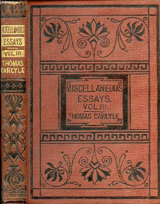 CRITICAL AND MISCELLANEOUS ESSAYS, VOL. III