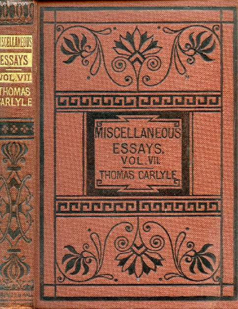 CRITICAL AND MISCELLANEOUS ESSAYS, VOL. VII
