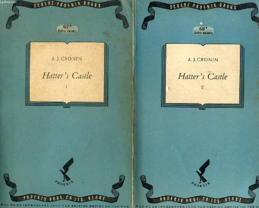 HATTER'S CASTLE, 2 VOLUMES