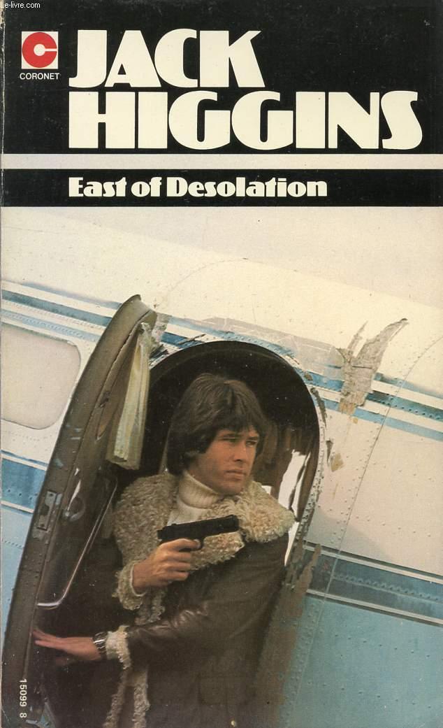 EAST OF DESOLATION
