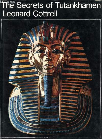 THE SECRETS OF TUTANKHAMEN