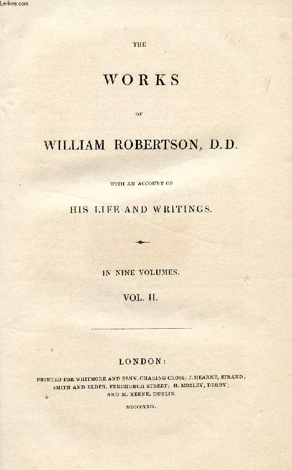 THE WORKS OF WILLIAM ROBERTSON, D.D., VOLUME II
