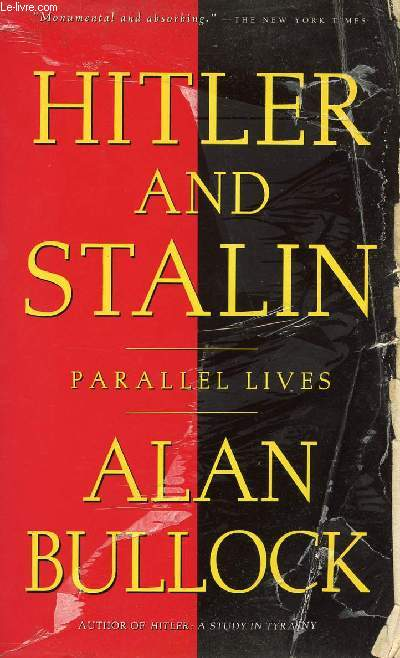 HITLER AND STALIN, PARALLEL LIVES