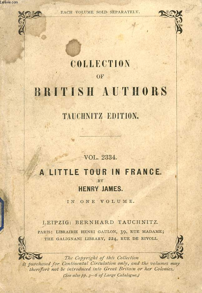 A LITTLE TOUR DE FRANCE (COLLECTION OF BRITISH AUTHORS, VOL. 2334)