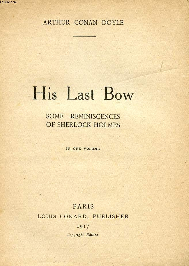 HIS LAST BOW, SOME REMINISCENCES OF SHERLOCK HOLMES