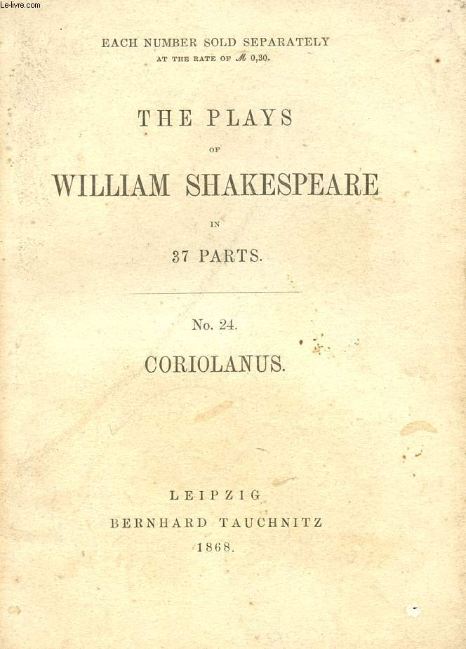 CORIOLANUS (THE PLAYS OF WILLIAM SHAKESPEARE, N° 24)