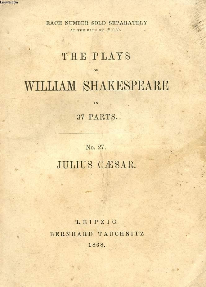 JULIUS CAESAR (THE PLAYS OF WILLIAM SHAKESPEARE, N° 27)