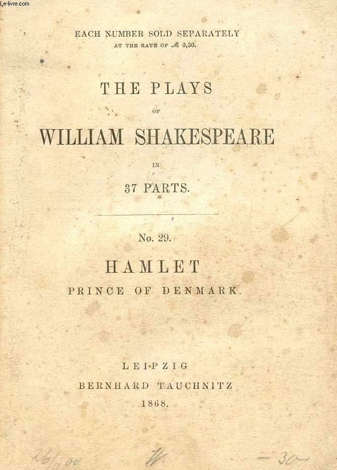 HAMLET, PRINCE OF DENMARK (THE PLAYS OF WILLIAM SHAKESPEARE, N° 29)