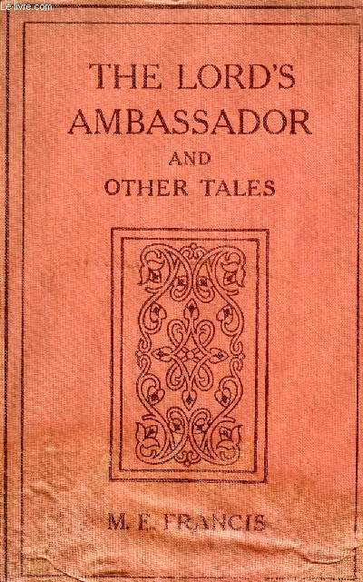 THE LORD'S AMBASSADOR AND OTHER TALES