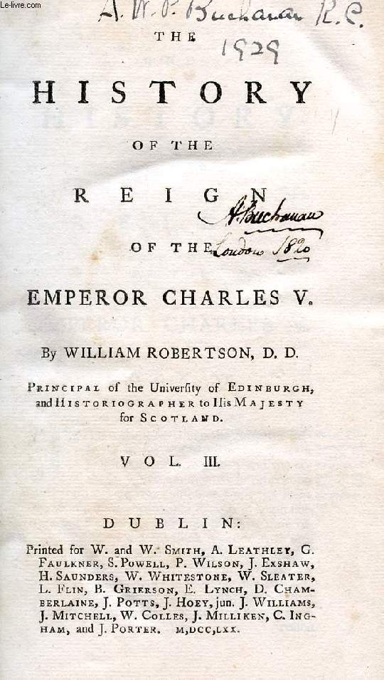 THE HISTORY OF THE REIGN OF THE EMPEROR CHARLES V, VOL. III