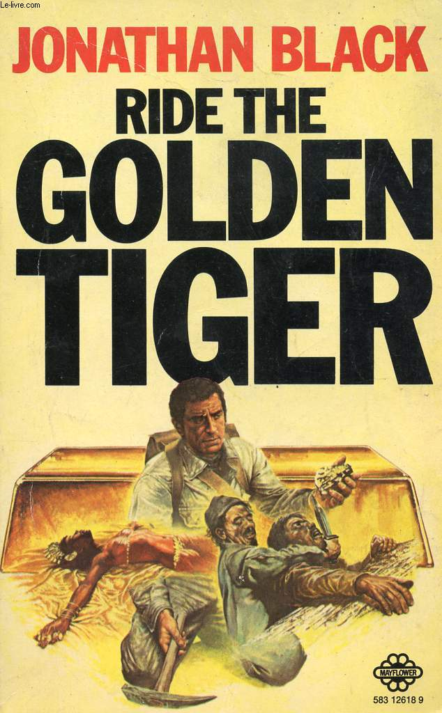 RIDE THE GOLDEN TIGER