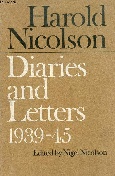 DIARIES AND LETTERS, 1939-1945