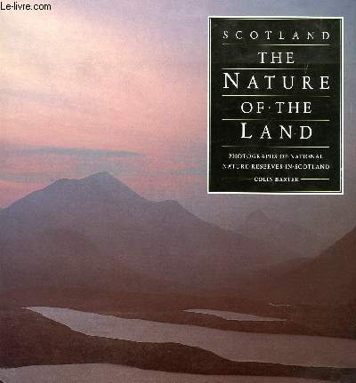 SCOTLAND, THE NATURE OF THE LAND