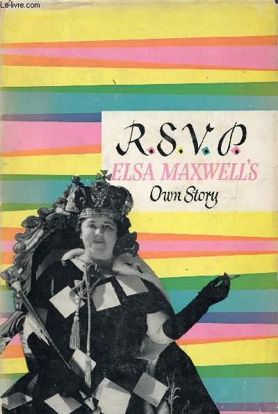 R.S.V.P., ELSA MAXWEL'S OWN STORY