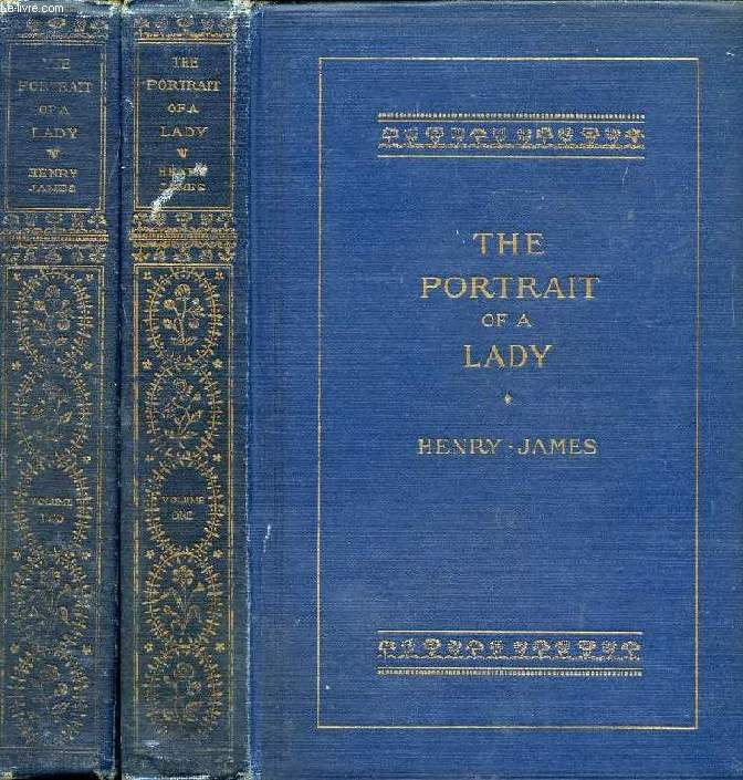 THE PORTRAIT OF A LADY, 2 VOLUMES