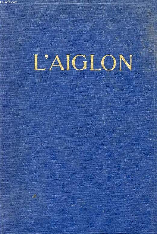 L'AIGLON, A PLAY IN 6 ACTS