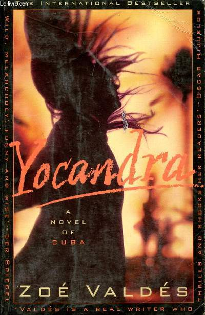 YOCANDRA, A NOVEL OF CUBA