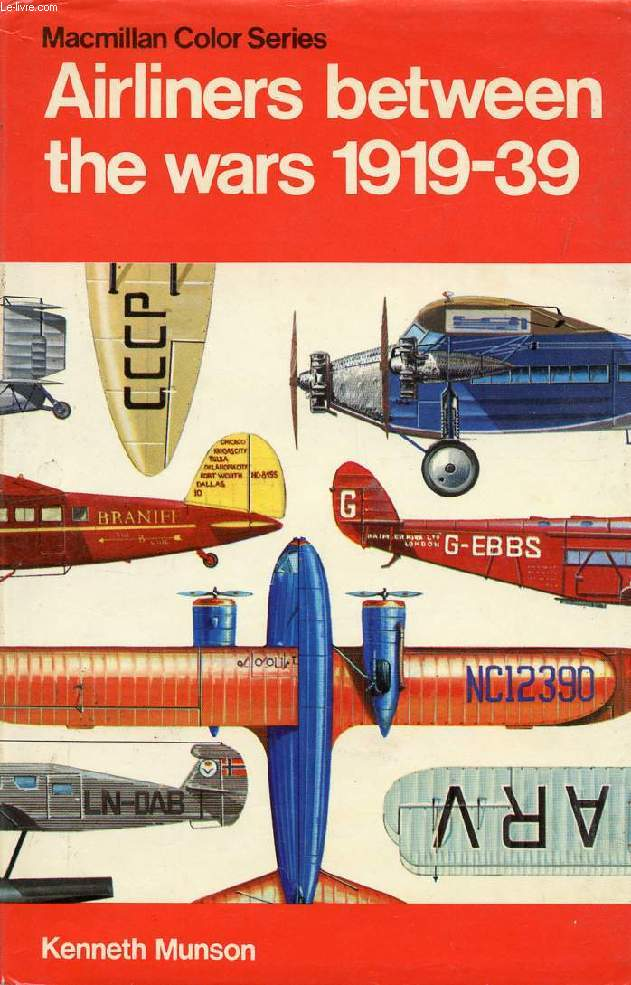AIRLINERS BETWEEN THE WARS, 1919-1939