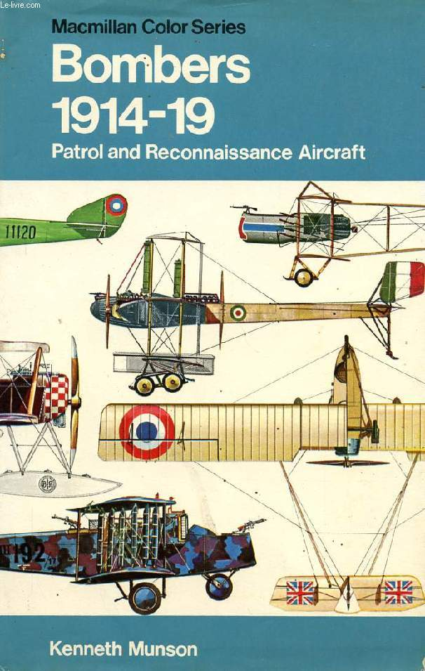 BOMBERS PATROL AND RECONNAISSANCE AIRCRAFT, 1914-1919