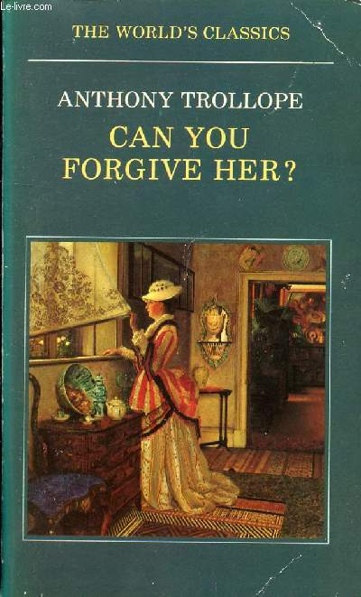 CAN YOU FORGIVE HER ?