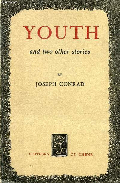 YOUTH, A NARRATIVE AND TWO OTHER STORIES