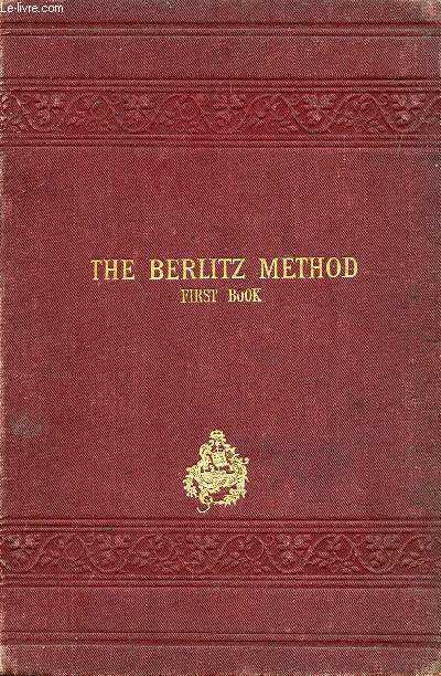 THE BERLITZ METHOD FOR TEACHING MODERN LANGUAGES, ENGLISH PART, FIRST BOOK