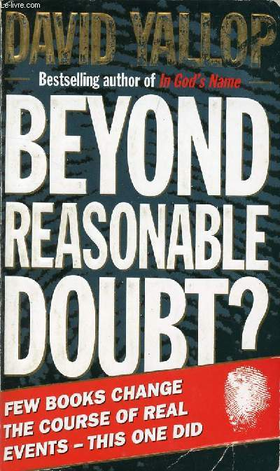 BEYOND REASONABLE DOUBT ?