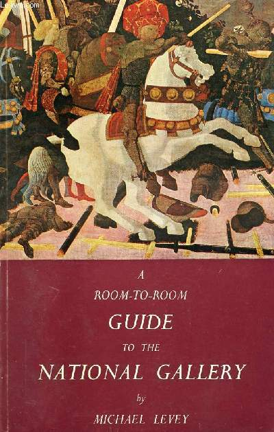 A ROOM-TO-ROOM GUIDE TO THE NATIONAL GALLERY