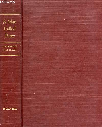 A MAN CALLED PETER, THE STORY OF PETER MARSHALL