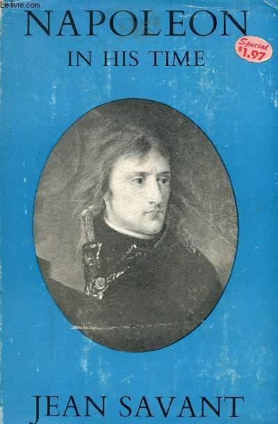 NAPOLEON IN HIS TIME