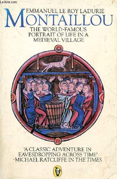 MONTAILLOU, CATHARS AND CATHOLICS IN A FRENCH VILLAGE, 1294-1324