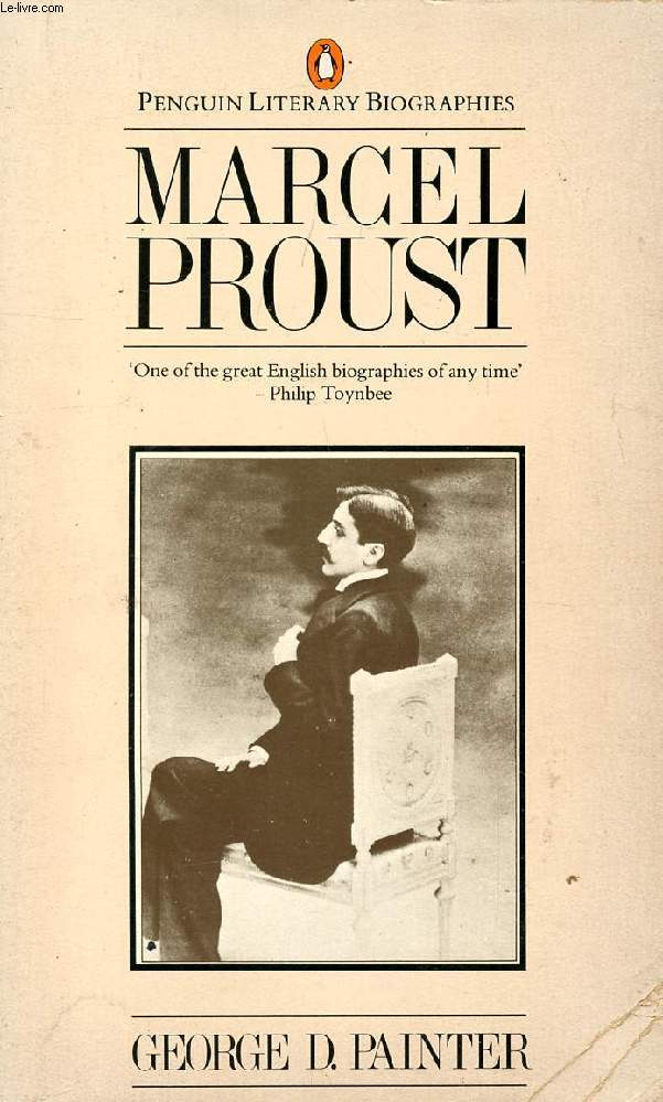 MARCEL PROUST, A BIOGRAPHY