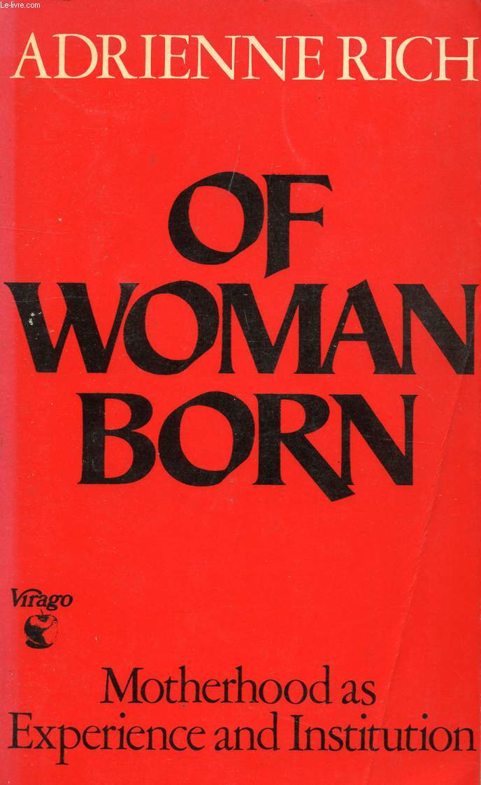 Adrienne Rich of woman born google books