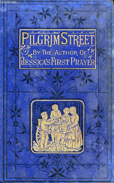 PILGRIM STREET, A STORY OF MANCHESTER LIFE