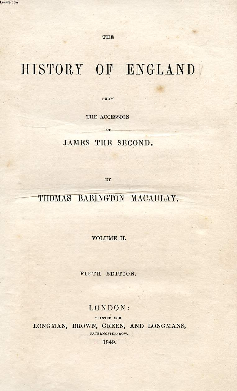 THE HISTORY OF ENGLAND FROM THE ACCESSION OF JAMES THE SECOND, VOL. II