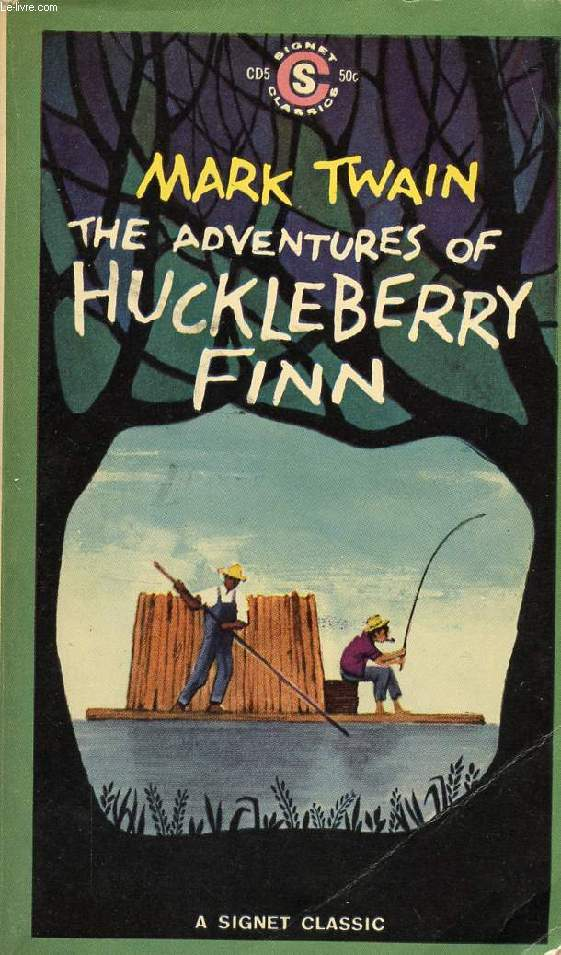 THE ADVENTURES OF HUCKLEBERRY FINN (