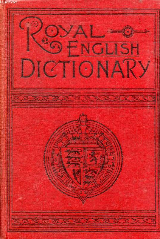 THE ROYAL ENGLISH DICTIONARY AND WORD TREASURY