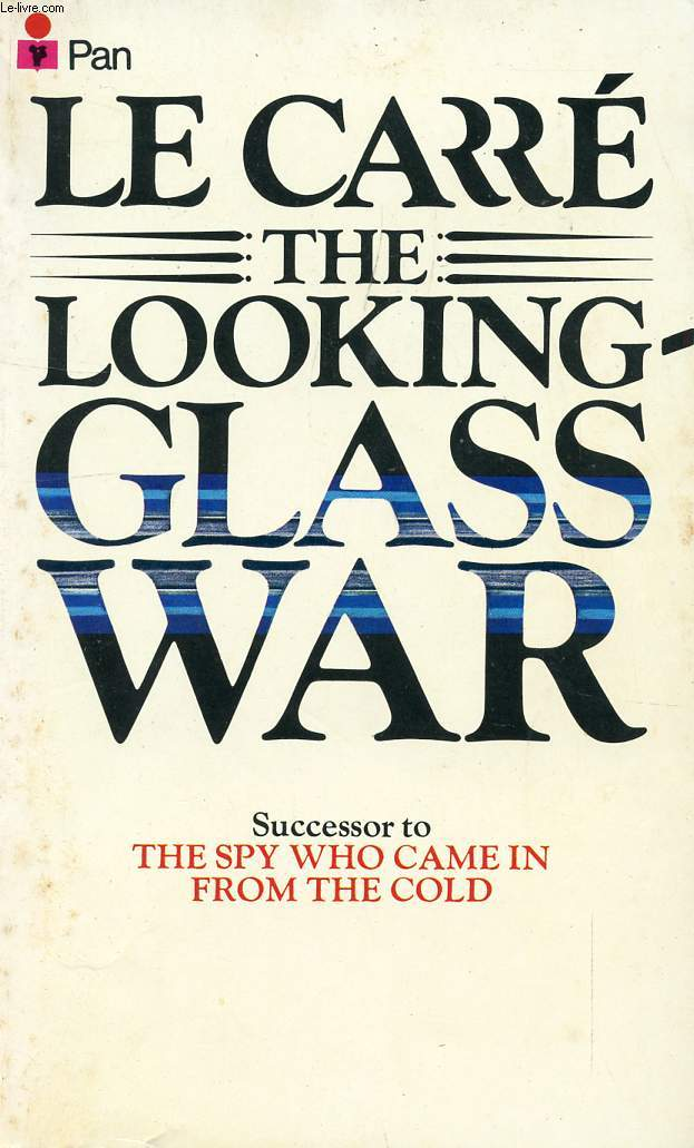 THE LOOKING-GLASS WAR