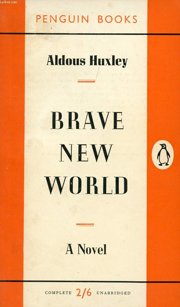 the impact of the setting in brave new world a novel by aldous huxley