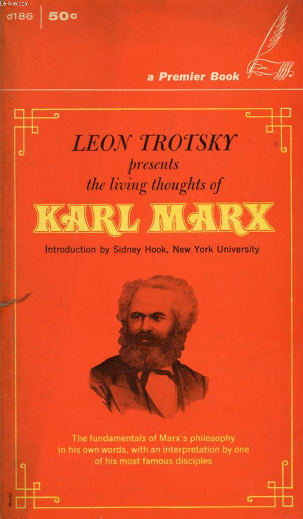 THE LIVING THOUGHTS OF KARL MARX